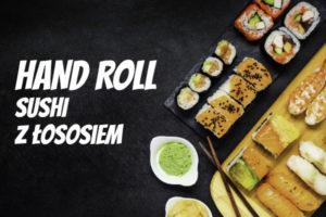 LuckyFish.pl - HAND ROLL SUSHI Z ŁOSOSIEM