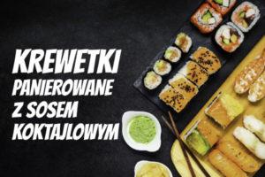 LuckyFish.pl-KREWETKI-W-SOSIE-KOKTAJLOWYM.jpg