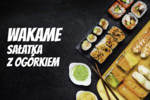 LuckyFish.pl-SALATKA-WAKAME-Z-OGORKIEM.jpg
