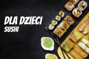 LuckyFish.pl - SUSHI DLA DZIECI